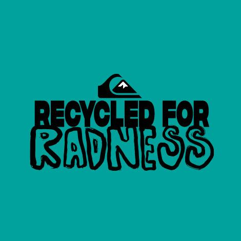 Quiksilver Recycled for Radness